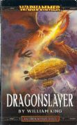 Dragonslayer by William King Warhammer Fantasy Gotrek Felix book paperback (2003)